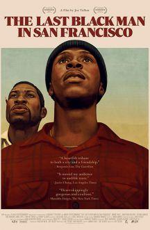 آخرین مرد سیاه پوست در سانفرانسیسکو