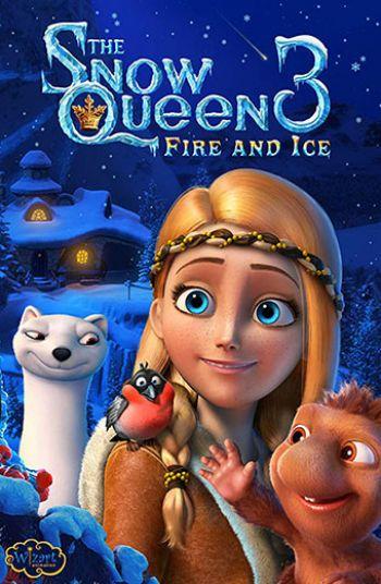 ملکه ی برفی 3: آتش و یخ
