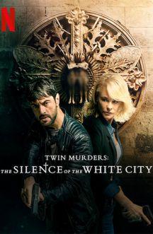 قتل های دوقلو: سکوت شهر سفید